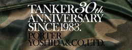 TANKER 30th ANNIVERSARY モデルのご案内